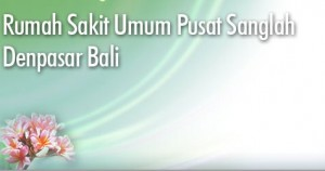 Lowongan Pegawai BLU RSUP Sanglah Denpasar